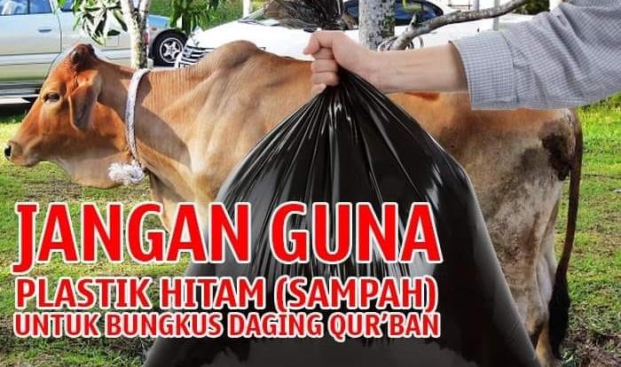 Jangan Guna Plastik Sampah Hitam Untuk Bungkus Daging Korban!